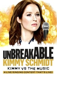 Unbreakable Kimmy Schmidt: Kimmy vs. the Music: A Live Singing Contest (That's Live) (2020)