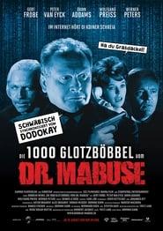 Die 1000 Glotzböbbel vom Dr. Mabuse (2018)