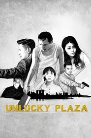 Watch Unlucky Plaza (2014)