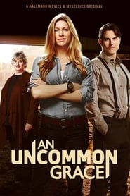 An Uncommon Grace (2017) Watch Online Free