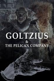 Goltzius & the Pelican Company (2012)
