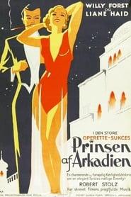 Der Prinz von Arkadien 1932