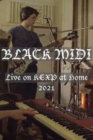 black midi: Live on KEXP at Home 2021 (2021)