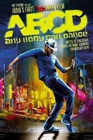 ABCD: Any Body Can Dance 2013 Hindi Movie NF WebRip 300mb 480p 1.2GB 720p 4GB 6GB 1080p