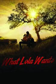 What Lola Wants (2015)