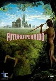 Futuro perdido 2010