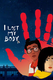 Poster I Lost My Body 2019