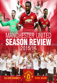 Manchester United Season Review 2015-2016 (2016)