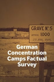pelicula German Concentration Camps Factual Survey