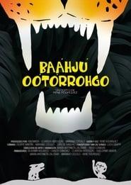 Baáhjú Oótórrohgo (2021)