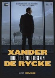 Xander De Rycke: Houdt Het Voor Bekeken 2017-2018 (2018)