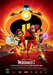 Incredibles 2 – Incredibilii 2 (2018) Online Subtitrat