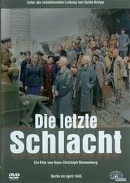 Die letzte Schlacht (2005)