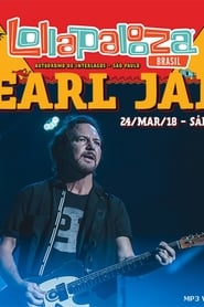 Pearl Jam: Lollapalooza Brazil 2018 2018