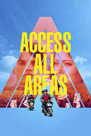 Access All Areas Full Movie