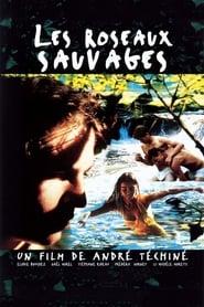 Les Roseaux sauvages movie
