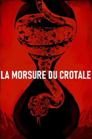 film La Morsure du crotale streaming