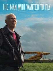 The Man Who Wanted to Fly movie