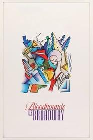 Bloodhounds of Broadway – Mișmașuri pe Broadway (1989)
