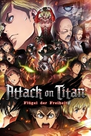 Attack on Titan – Movie Teil 2: Flügel der Freiheit [2015]