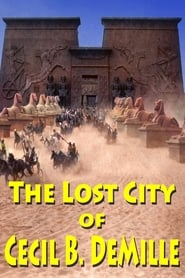 The Lost City of Cecil B. DeMille (2016)