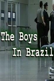 The Boys in Brazil 2003