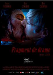 Fragment de drame (2018)