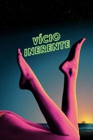 Vício Inerente Torrent (2014)