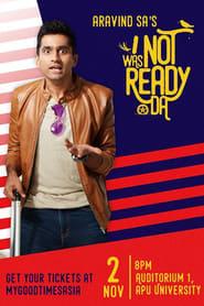 Aravind SA – I Was Not Ready Da