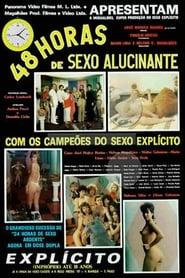 Watch 48 Horas de Sexo Alucinante 1987 Free Online