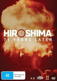 Hiroshima and Nagasaki: 75 Years Later (2020)