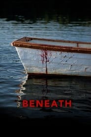 Watch Beneath (2013) Fmovies