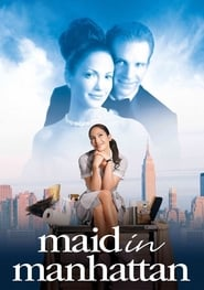 Maid in Manhattan (2002), film online subtitrat