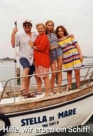 Stella di Mare - Hilfe, wir erben ein Schiff!