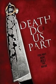Death Do Us Part (2014) 720P Webrip