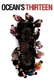 View Ocean's Thirteen (2007) Movies poster on Ganool