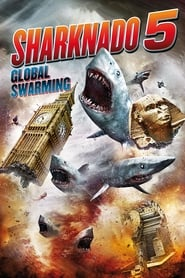 Gucke Sharknado 5: Global Swarming