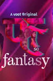 Fuh se Fantasy (2019) Hindi S1 Complete