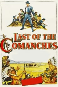 Last of the Comanches : The Movie | Watch Movies Online