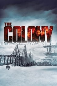 The Colony – Hell Freezes Over [2013]