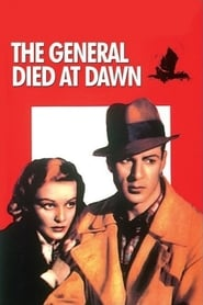 The General Died at Dawn (1936)