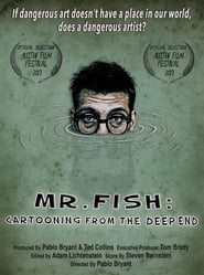 Mr. Fish: Cartooning from the Deep End (2017)