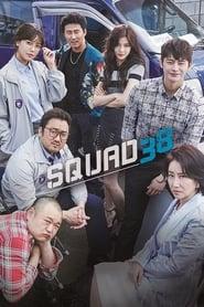 Squad 38 Sezonul 1 Episodul 3