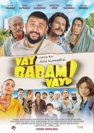 Vay Babam Vay (2021)