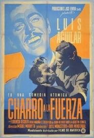 Charro a la fuerza 1948
