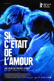 Si c'était de l'amour (2020) Zalukaj Online