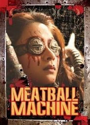 Meatball Machine (2005)