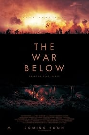 The War Below : The Movie | Watch Movies Online