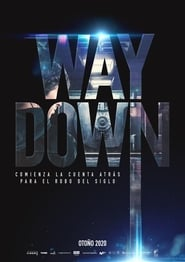 Ver Way Down Online HD Español y Latino (2020)