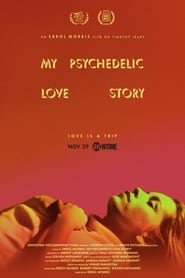 My Psychedelic Love Story (2020) Watch Online Free